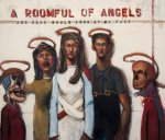 A Roomful of Angels 2013