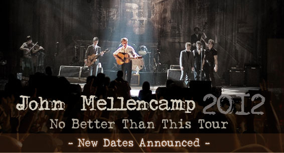 John Mellencamp Tour Dates 2012 Announced